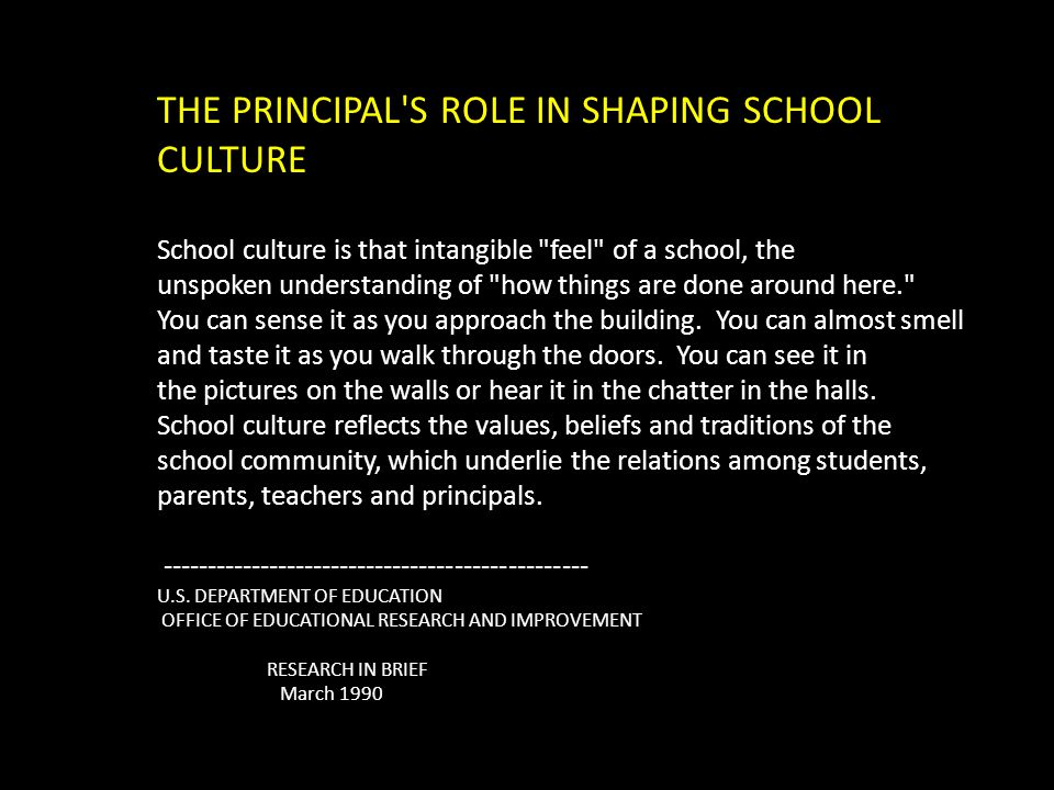 THE PRINCIPAL S ROLE IN SHAPING SCHOOL CULTURE