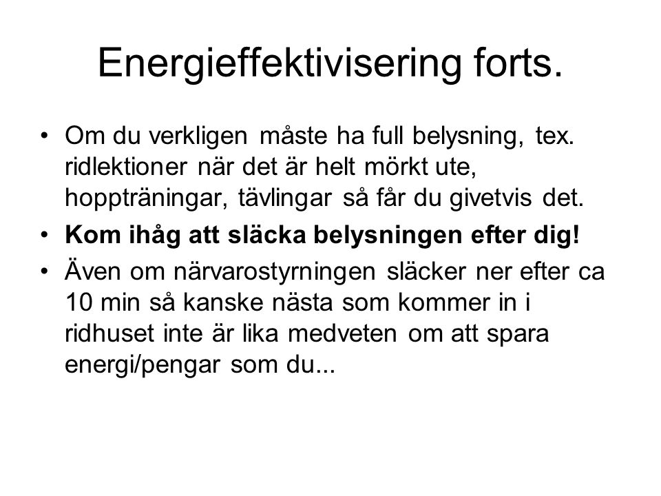 Energieffektivisering forts.