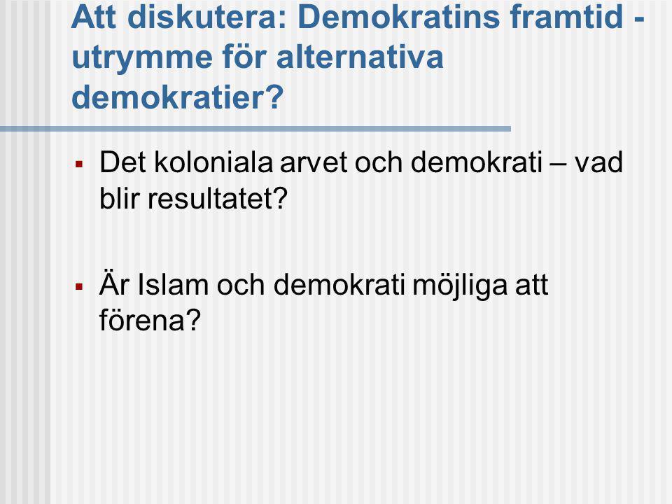 Att diskutera: Demokratins framtid - utrymme för alternativa demokratier