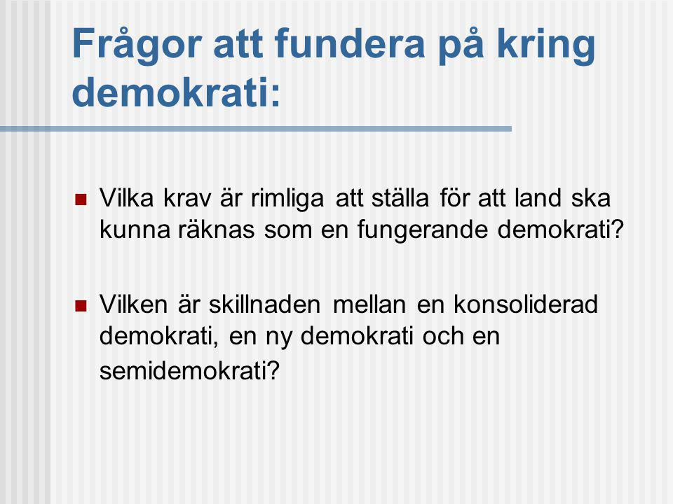 Frågor att fundera på kring demokrati: