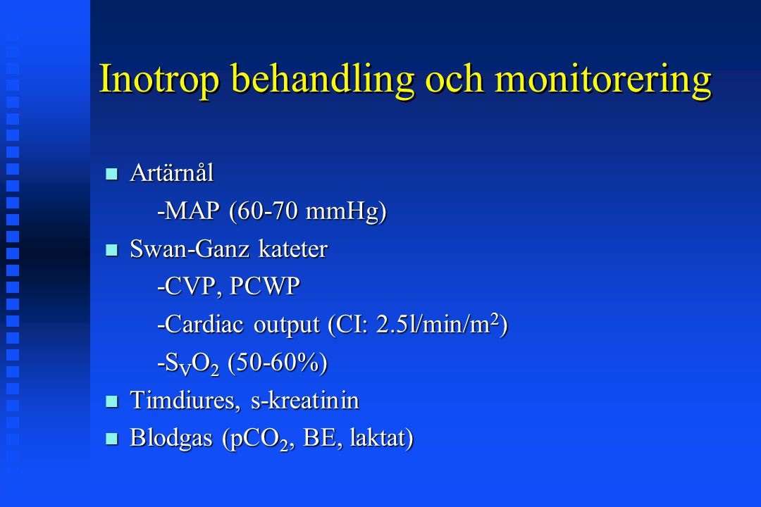 Inotrop behandling och monitorering