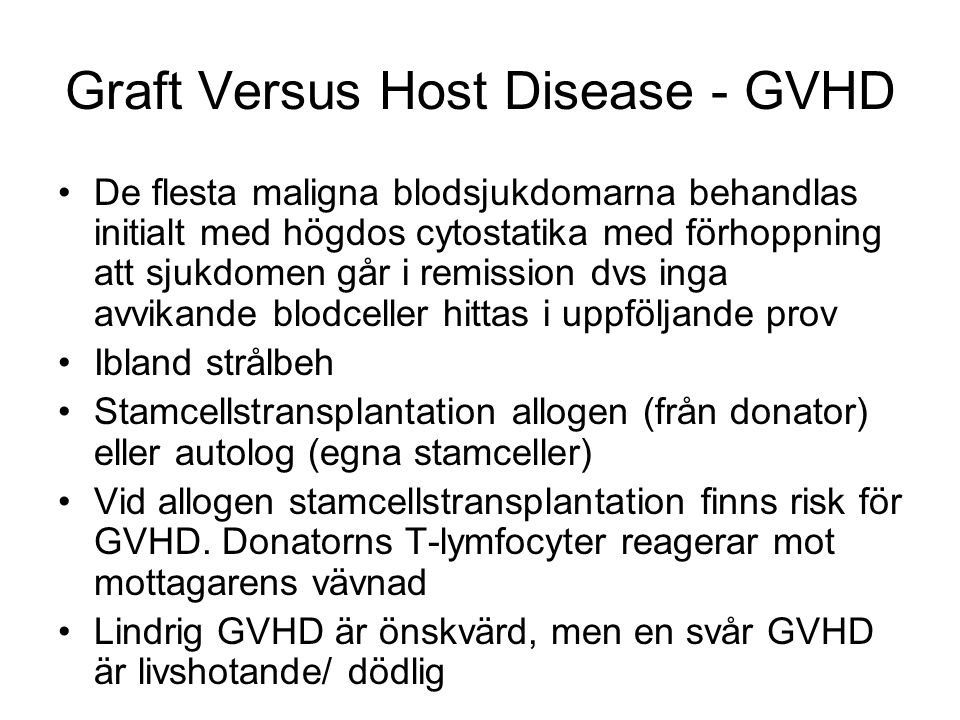 Graft Versus Host Disease - GVHD