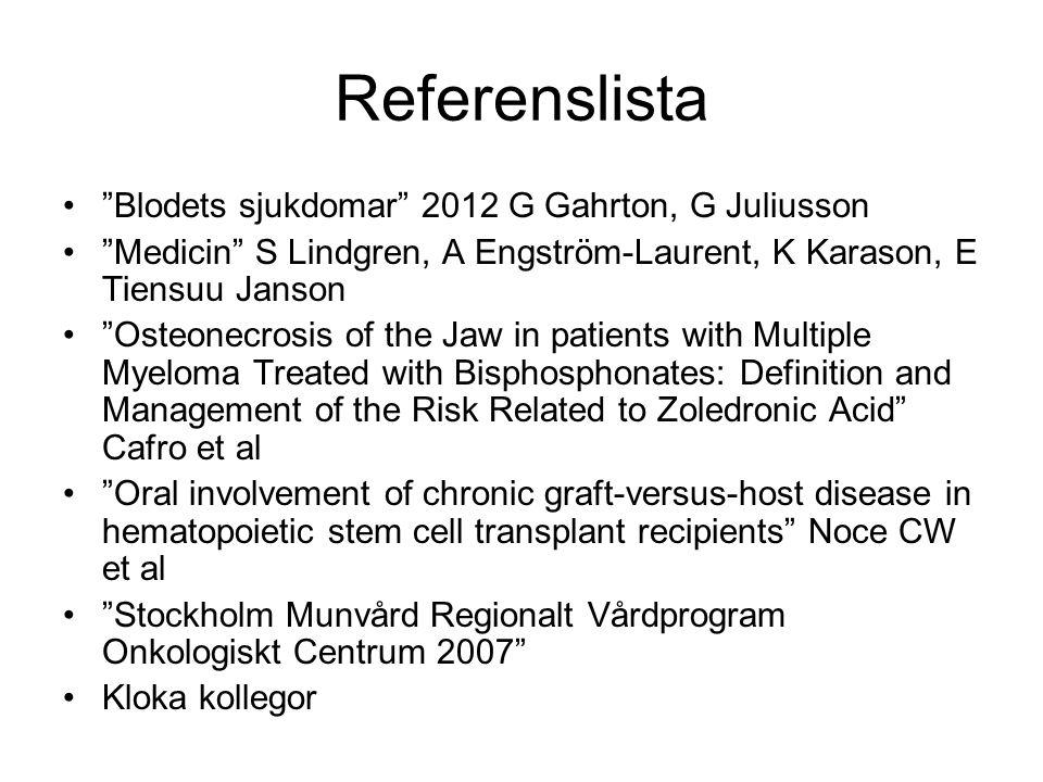 Referenslista Blodets sjukdomar 2012 G Gahrton, G Juliusson