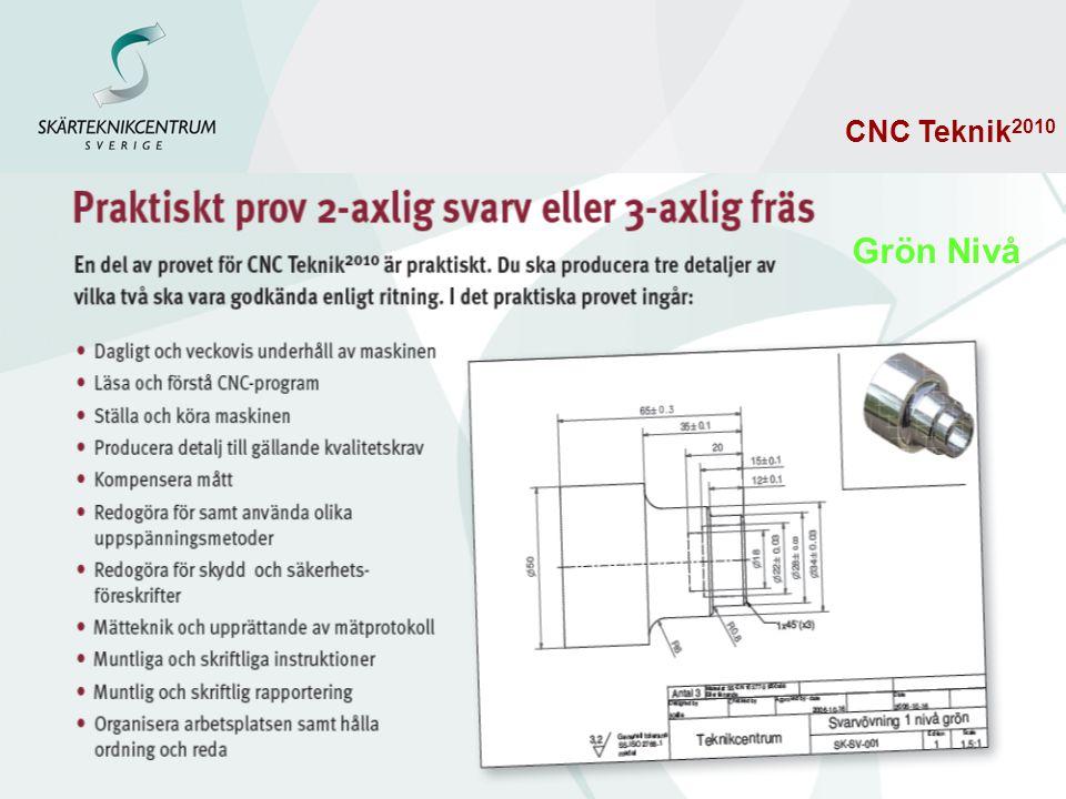 Grön Nivå CNC Teknik2010 Praktiskt prov