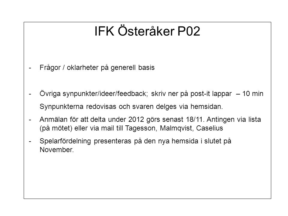 IFK Österåker P02 Frågor / oklarheter på generell basis