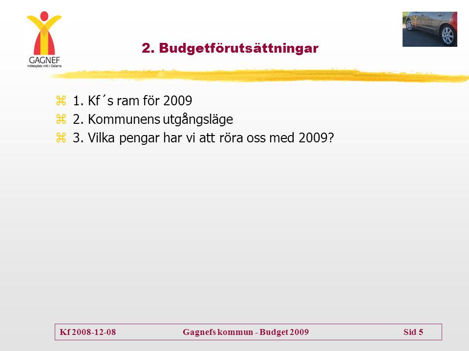 2. Budgetförutsättningar