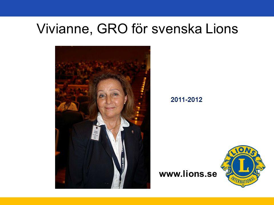 Vivianne, GRO för svenska Lions