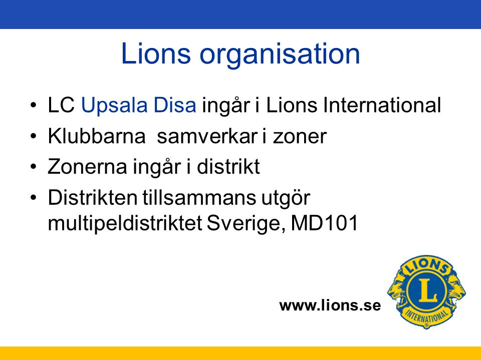 Lions organisation LC Upsala Disa ingår i Lions International