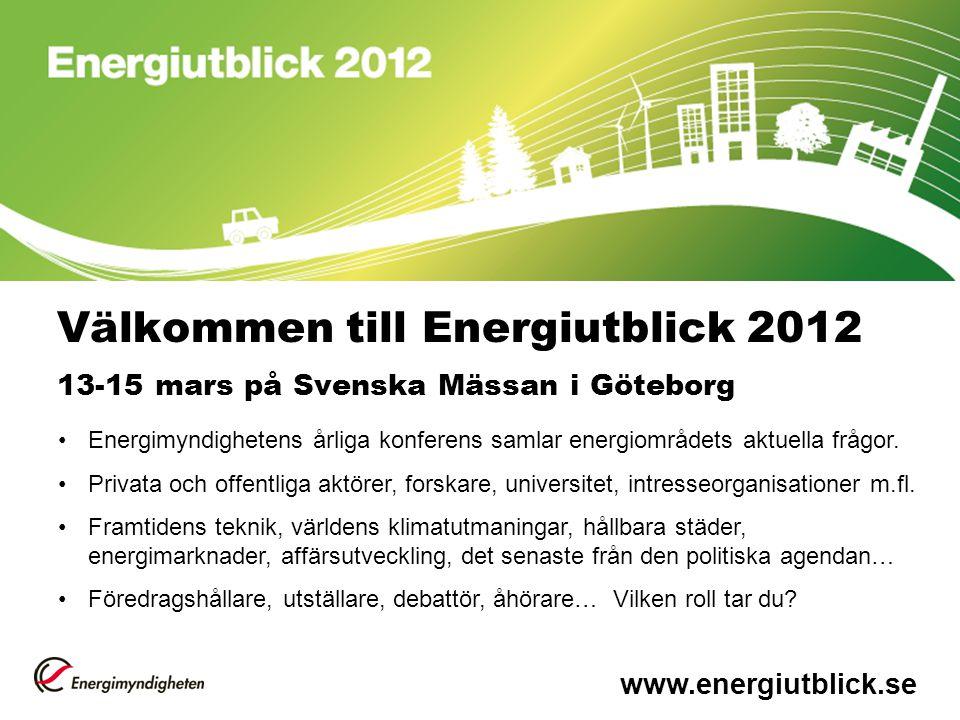 Välkommen till Energiutblick 2012 13-15 mars på Svenska Mässan i Göteborg