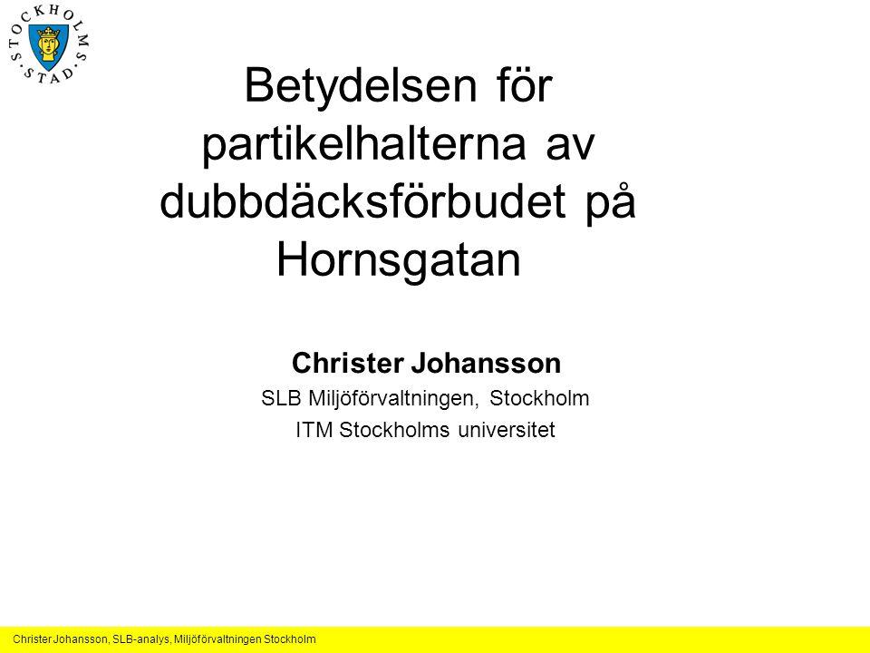 Betydelsen för partikelhalterna av dubbdäcksförbudet på Hornsgatan