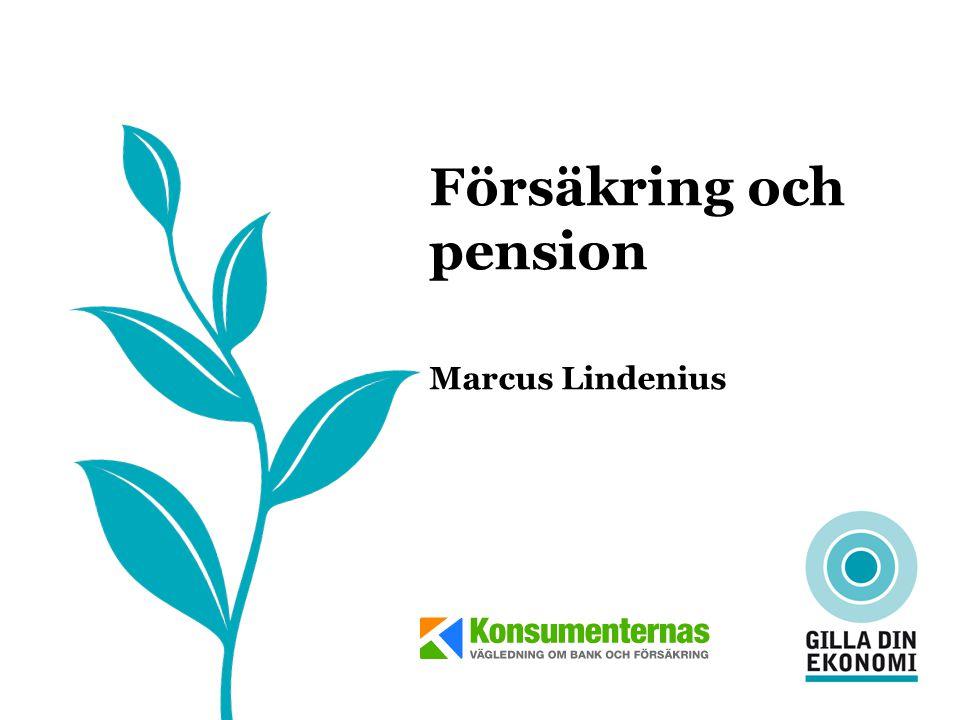 Försäkring och pension