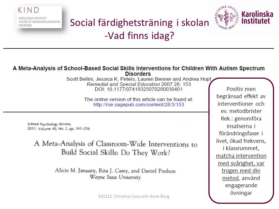 Social färdighetsträning i skolan -Vad finns idag