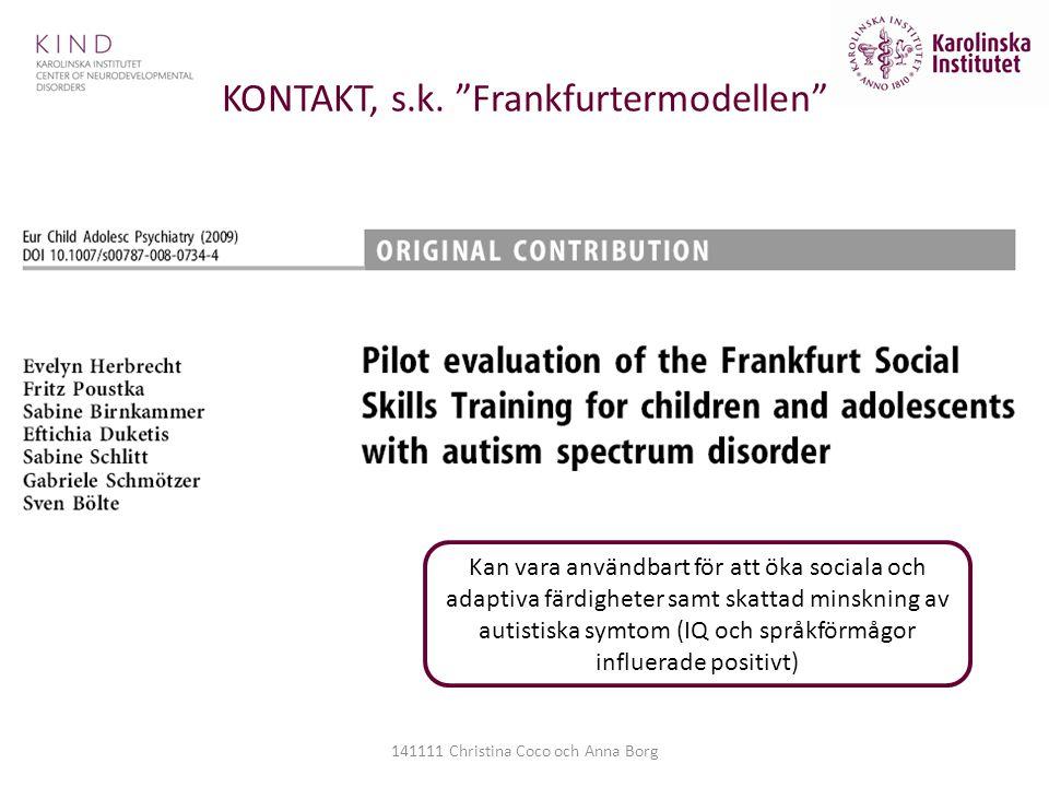 KONTAKT, s.k. Frankfurtermodellen