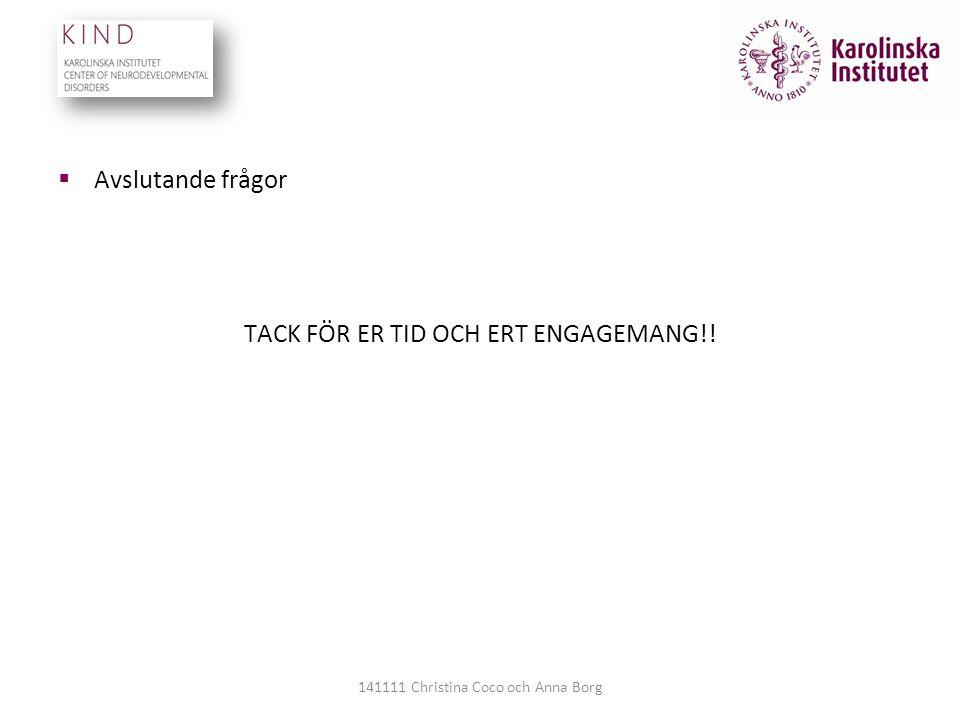 TACK FÖR ER TID OCH ERT ENGAGEMANG!!
