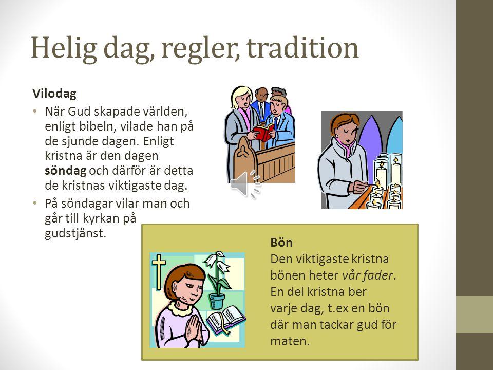 Helig dag, regler, tradition