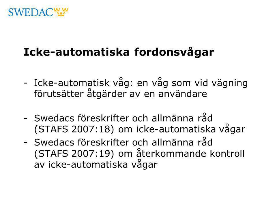 Icke-automatiska fordonsvågar