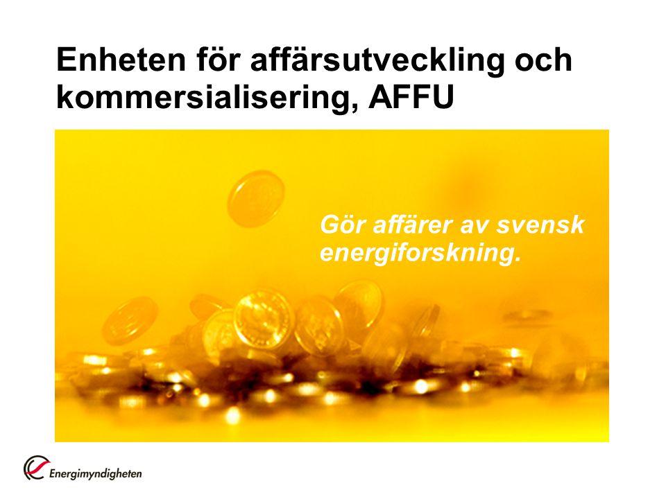 Enheten för affärsutveckling och kommersialisering, AFFU