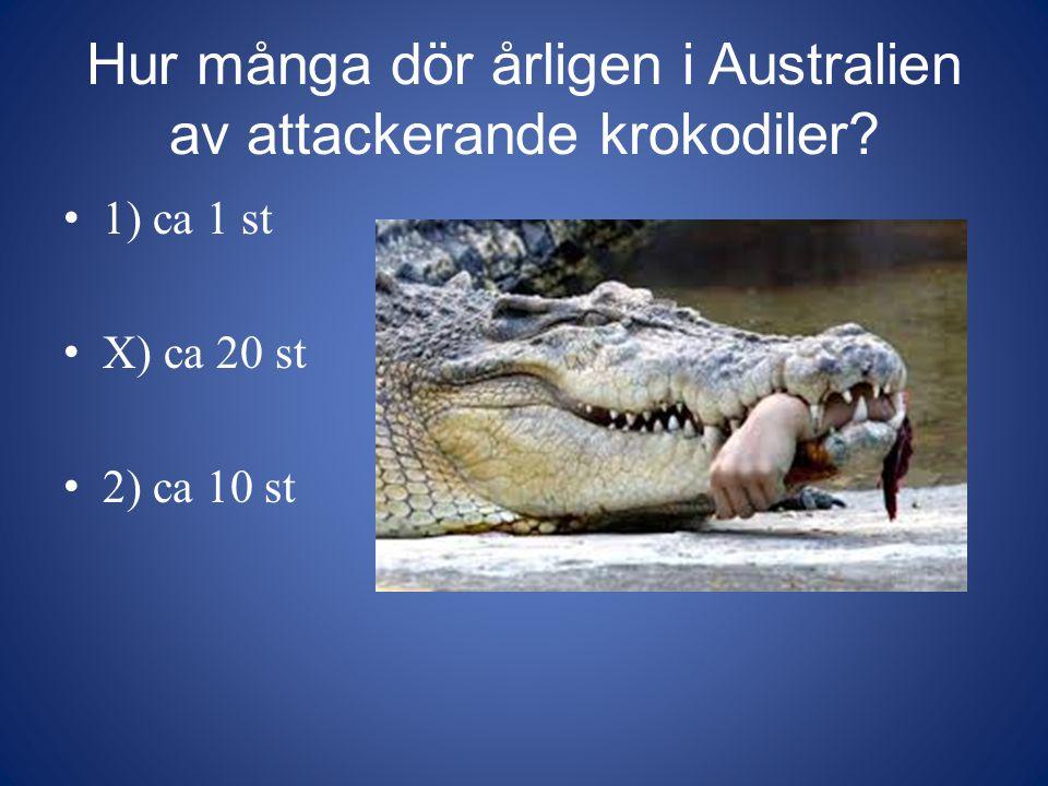 Hur många dör årligen i Australien av attackerande krokodiler