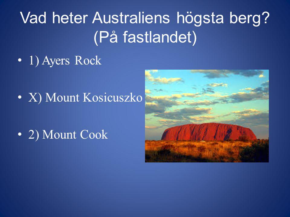 Vad heter Australiens högsta berg (På fastlandet)