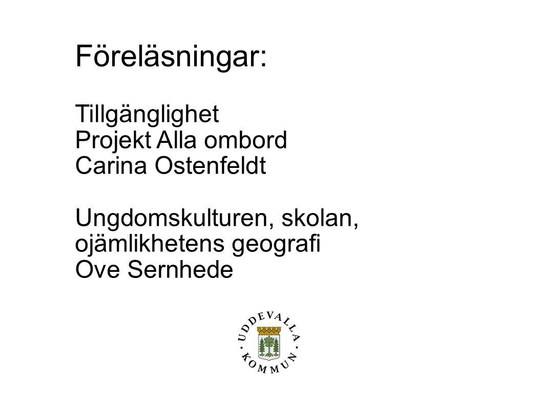Föreläsningar: Tillgänglighet Projekt Alla ombord Carina Ostenfeldt