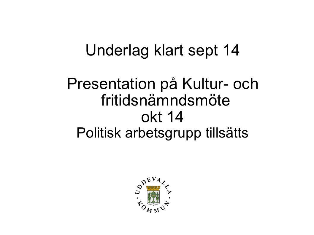 Presentation på Kultur- och fritidsnämndsmöte okt 14