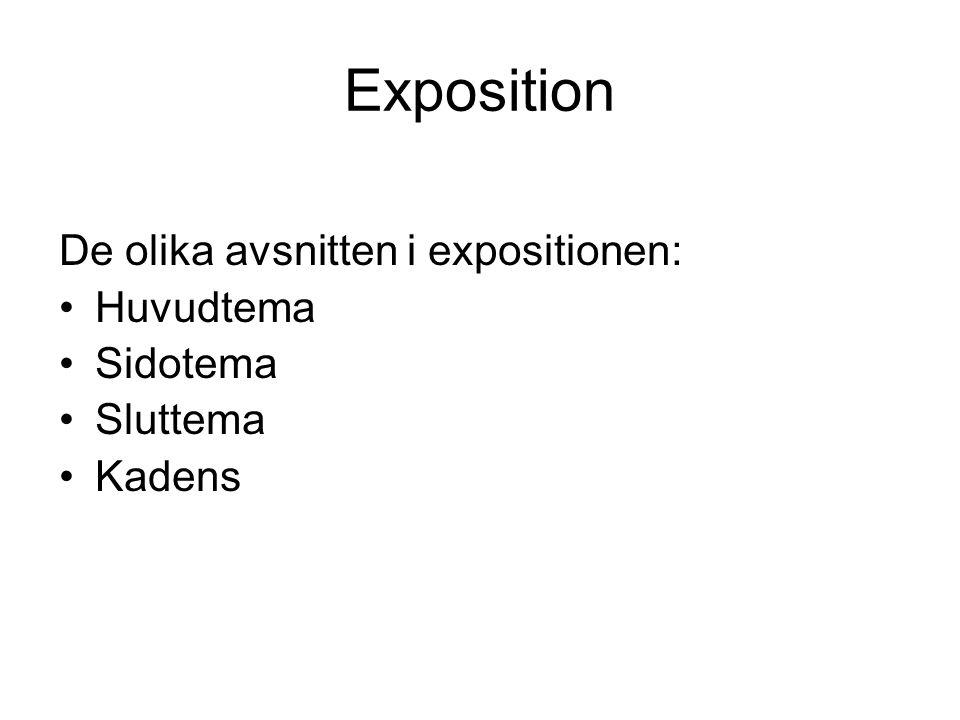 Exposition De olika avsnitten i expositionen: Huvudtema Sidotema