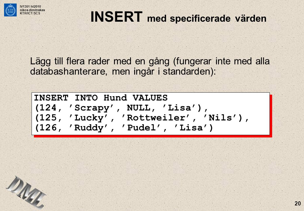 INSERT med specificerade värden