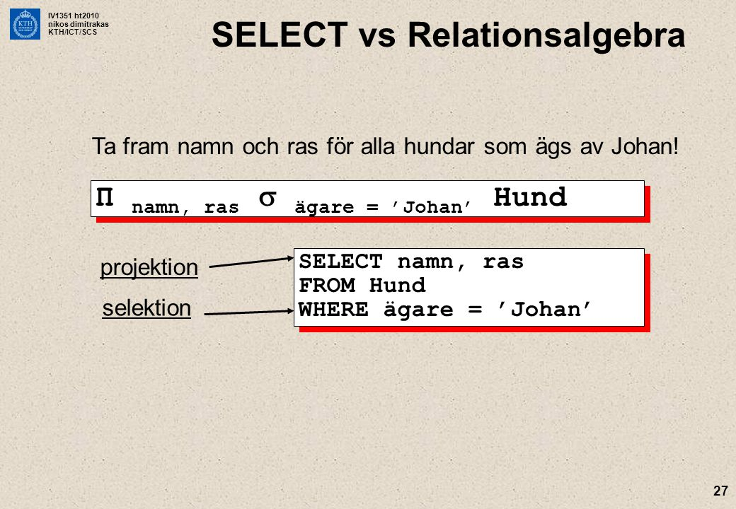 SELECT vs Relationsalgebra