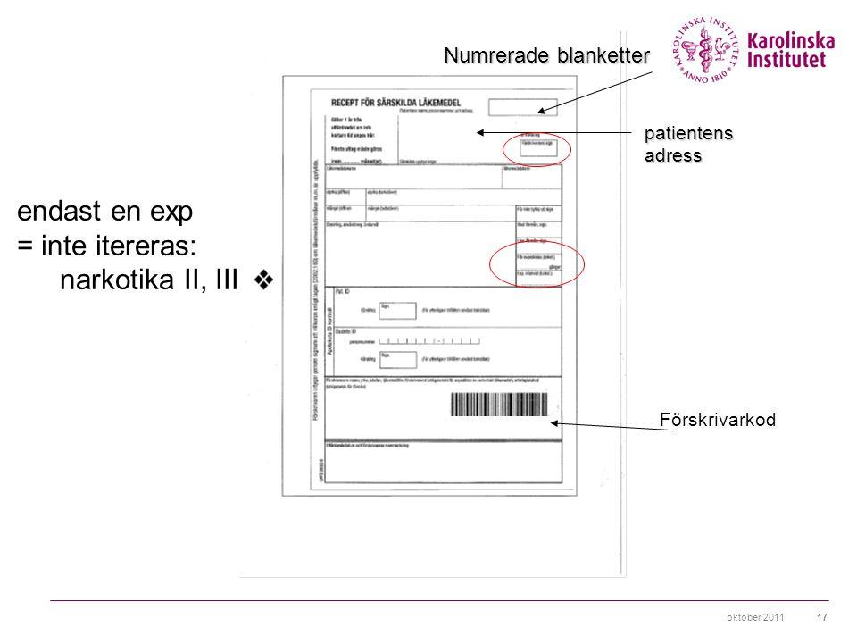 endast en exp = inte itereras: narkotika II, III Numrerade blanketter