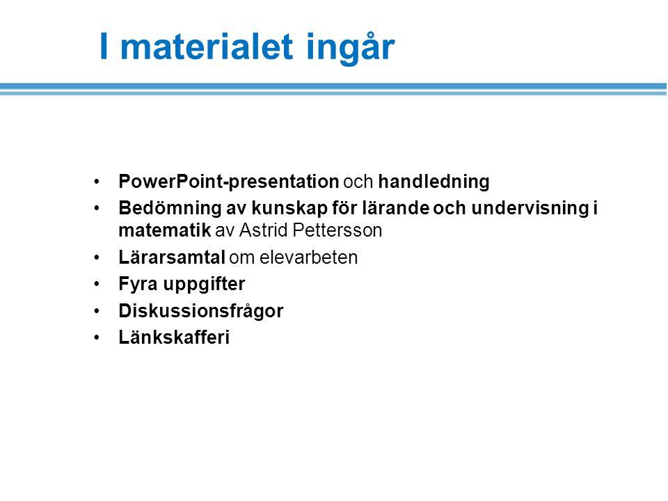 I materialet ingår PowerPoint-presentation och handledning