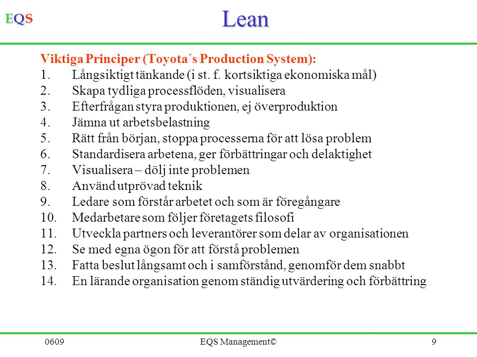 Lean Viktiga Principer (Toyota´s Production System):