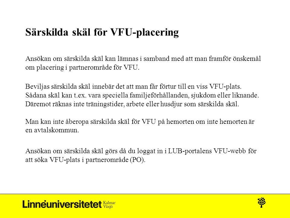 Särskilda skäl för VFU-placering