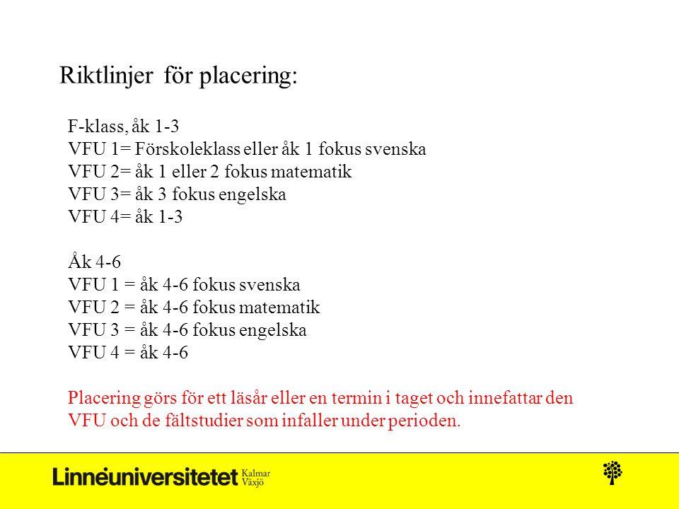 Riktlinjer för placering: