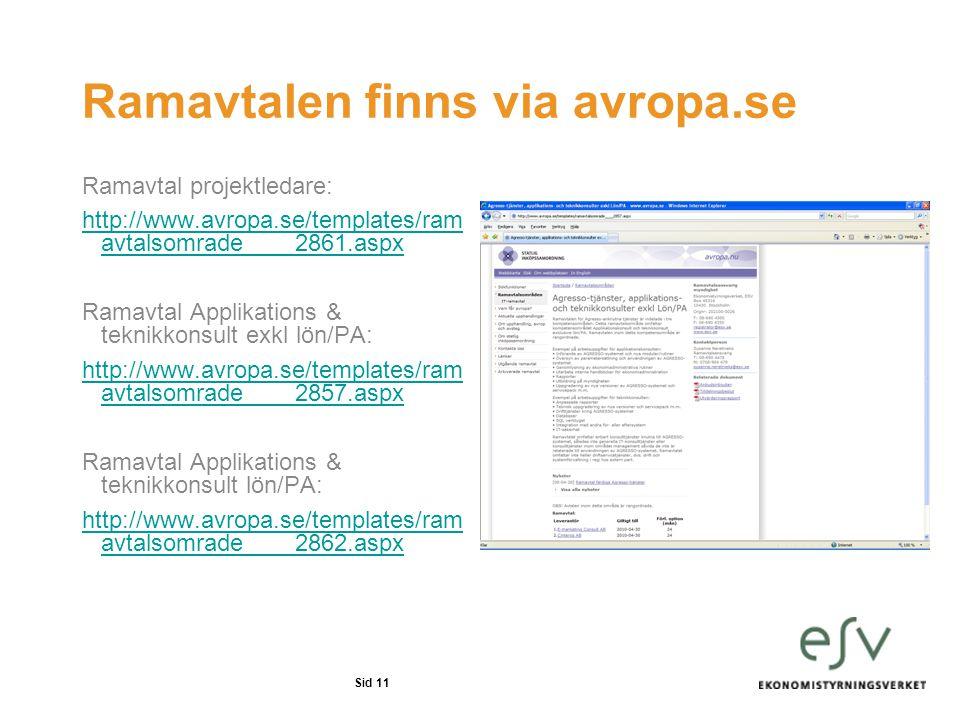 Ramavtalen finns via avropa.se