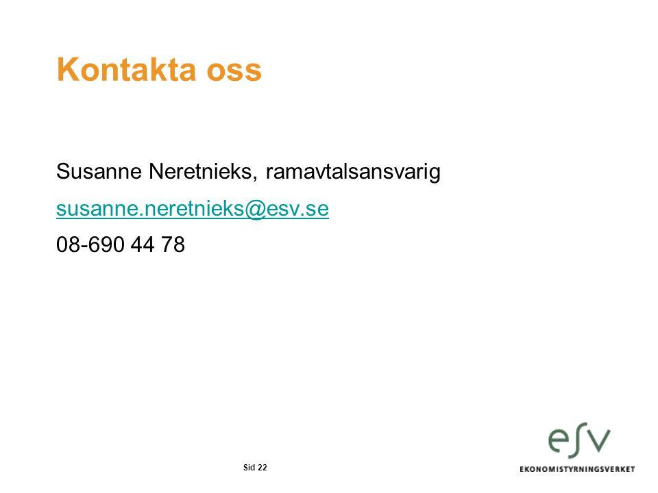 Kontakta oss Susanne Neretnieks, ramavtalsansvarig
