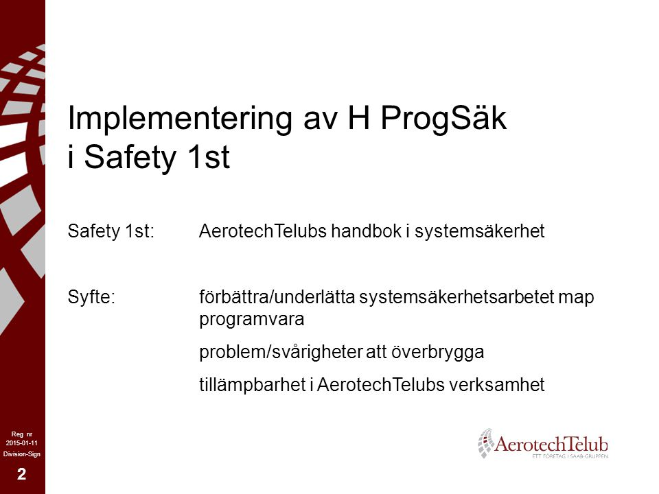 Implementering av H ProgSäk i Safety 1st
