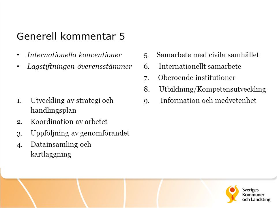 Generell kommentar 5 Internationella konventioner