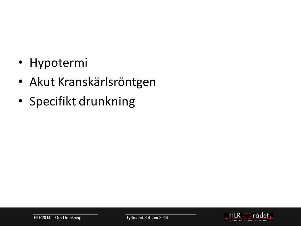 Akut Kranskärlsröntgen Specifikt drunkning