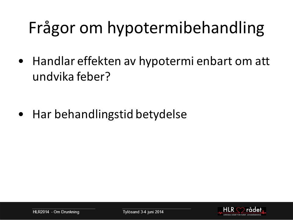 Frågor om hypotermibehandling
