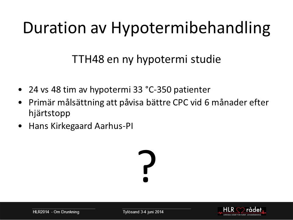 Duration av Hypotermibehandling
