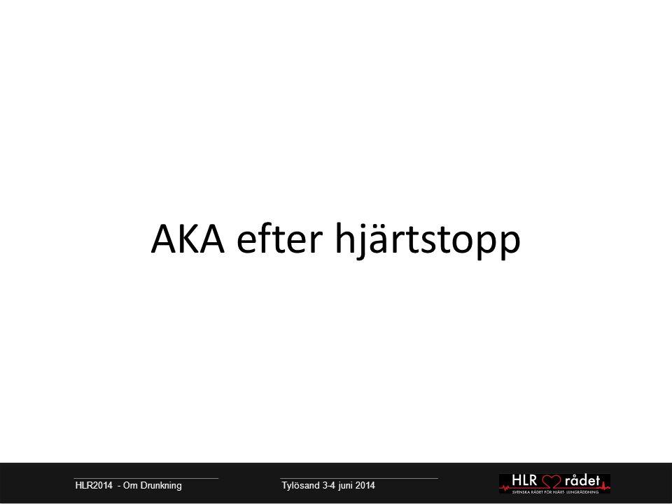 AKA efter hjärtstopp HLR2014 - Om Drunkning Tylösand 3-4 juni 2014