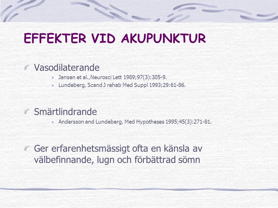 EFFEKTER VID AKUPUNKTUR