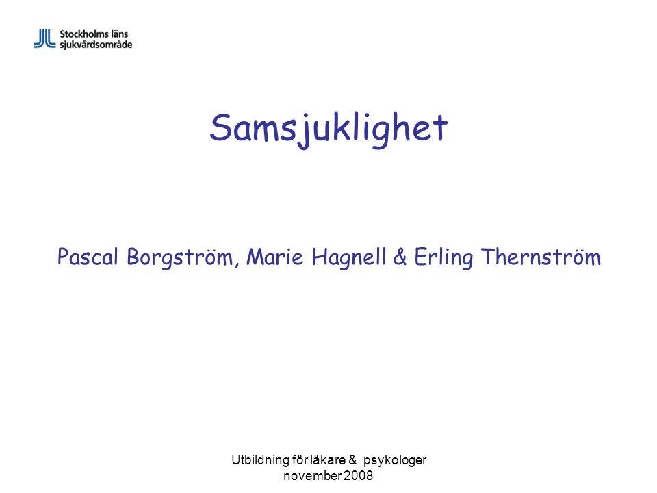 Samsjuklighet Pascal Borgström, Marie Hagnell & Erling Thernström