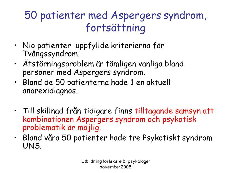 50 patienter med Aspergers syndrom, fortsättning
