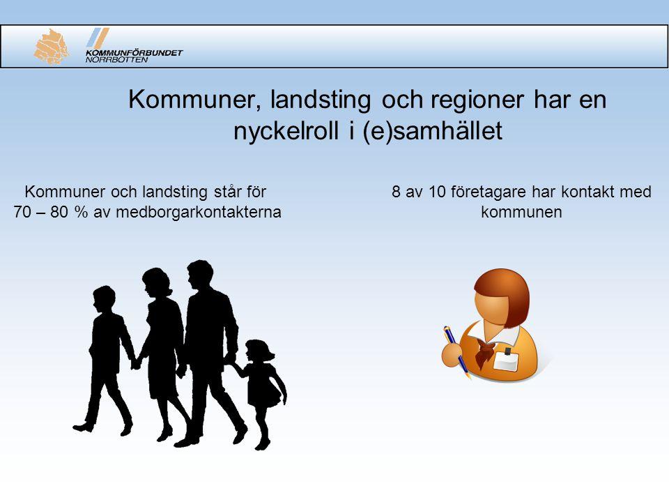 Kommuner, landsting och regioner har en nyckelroll i (e)samhället