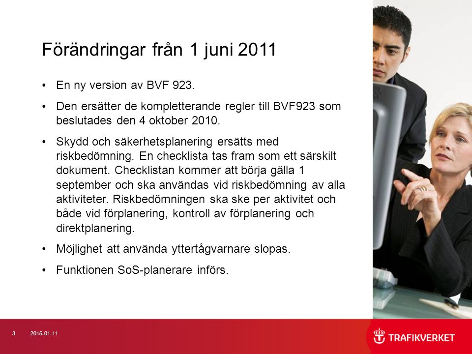 Förändringar från 1 juni 2011