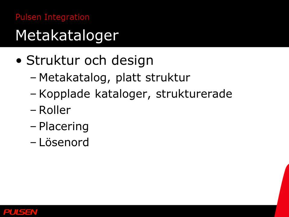 Metakataloger Struktur och design Metakatalog, platt struktur