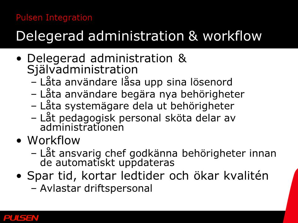 Delegerad administration & workflow