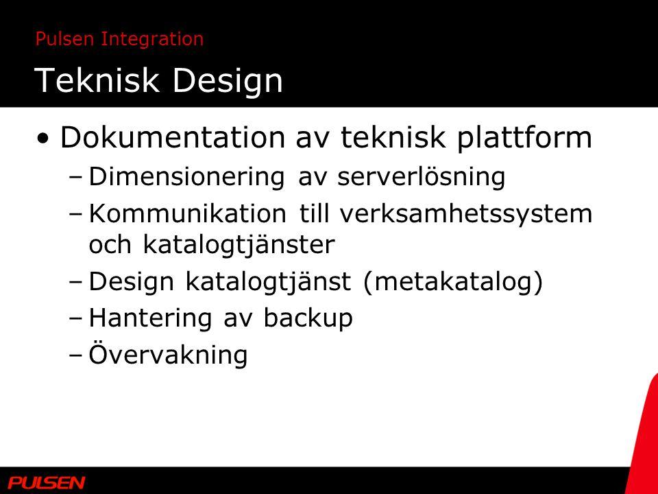 Teknisk Design Dokumentation av teknisk plattform