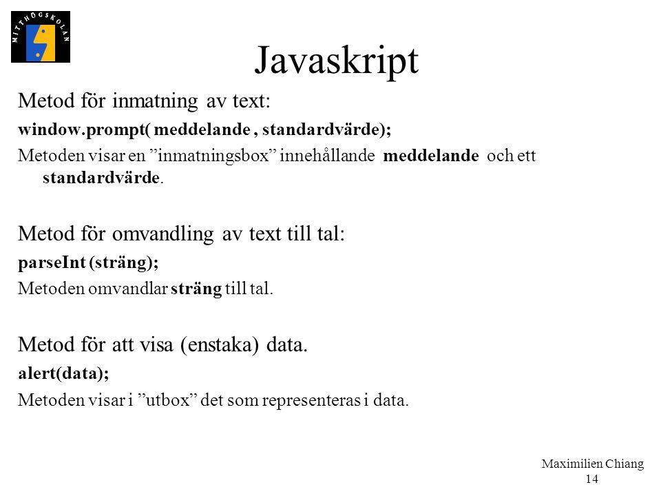 Javaskript Metod för inmatning av text: